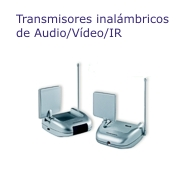 Transmisores inalámbricos Audio/Vídeo/IR