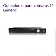 Grabadores para cámaras IP Generic